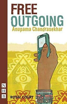Free Outgoing (NHB Modern Plays), Anupama Chandrasekhar, Good Condition Book, IS
