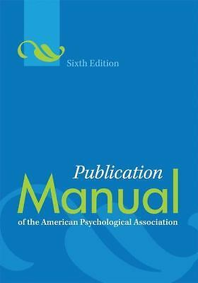 *Publication Manual of the American Psychological Association 6th Ed LIKE NEW