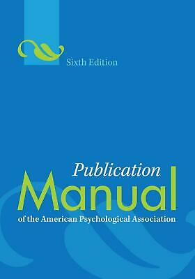 Publication Manual of the American Psychological Association,(PDF) 6th Edition