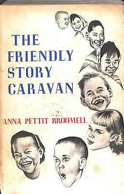 Friendly Story Caravan, Broomell, Good Condition Book, ISBN