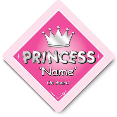 Personalised PRINCESS On Board Car Sign, NEW, Customised Baby On Board Sign