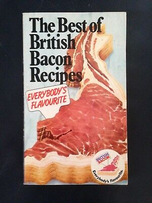 Vintage~The Best of British Bacon Recipes~by Mary Norwak~1979