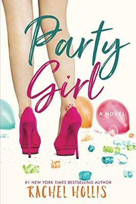Party Girl (The Girl's Series) by Hollis, Rachel