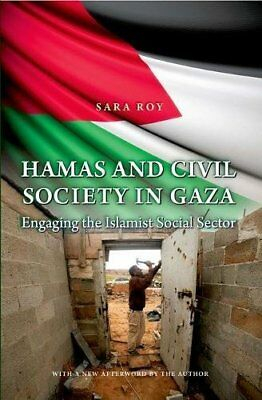 Hamas and Civil Society in Gaza: Engaging the Islamist Social Sector (Princet…