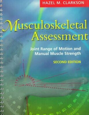 Musculoskeletal Assessment : Joint Range of Motion and Manual Muscle Strength...