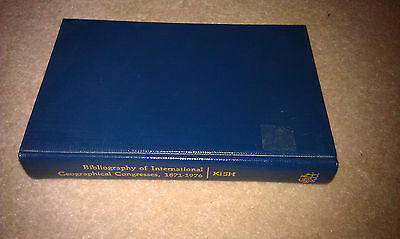 Bibliography of international geographical congresses, 1871-1976