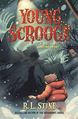 Young Scrooge: A Very Scary Christmas Story by Stine, R. L. -Paperback