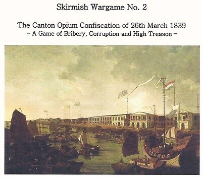 """25mm 28mm Skirmish Wargame#2 """"The Canton Opium Confiscation 1839"""" Colonial China"""