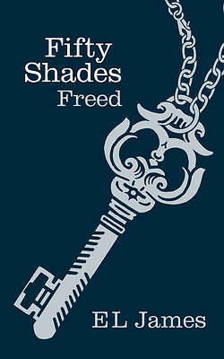 Fifty Shades Freed by E. L. James (Hardback, 2012) - SIGNED NEW