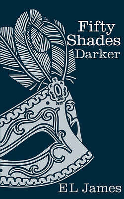 Fifty Shades Darker by E. L. James (Hardback, 2012) - SIGNED NEW
