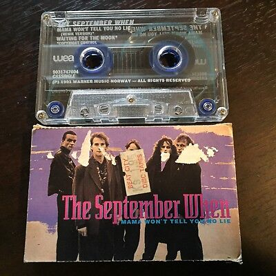 THE SEPTEMBER WHEN - MAMA WON'T TELL YOU NO LIE - - Rare Australian Cassette