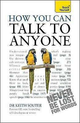 How You Can Talk To Anyone: Teach Yourself, Souter, Keith M.