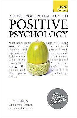 Achieve Your Potential with Positive Psychology, LeBon, Tim