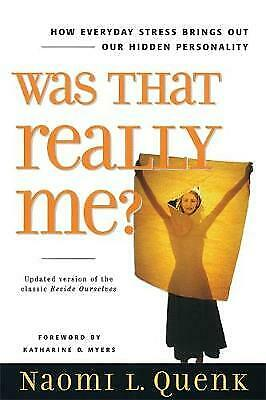 Was That Really Me?, Naomi L. Quenk