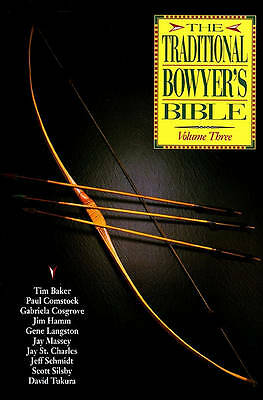 The Traditional Bowyer's Bible Volume 2 Paperback Book