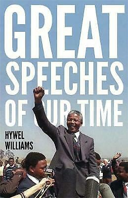Great Speeches Of Our Time, Williams, Hywel