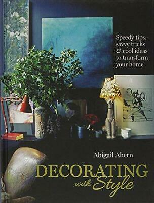 Decorating with Style, Abigail Ahern, Good Condition Book, ISBN 9781849492720
