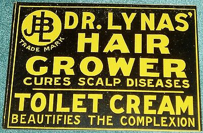 COUNTRY STORE DR. LYNAS' HAIR GROWER EARLY 1900's QUACK MEDICINE SIGN