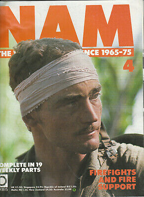 NAM: THE VIETNAM EXPERIENCE 1963-75 Magazine Issue 4 - Firefights & Fire Support