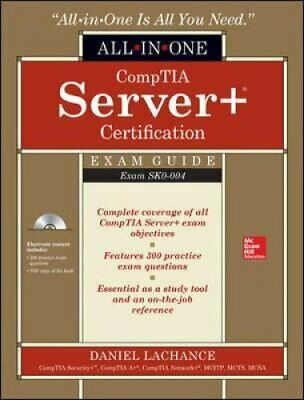 CompTIA Server+ Certification All-in-One Exam Guide (Exam SK0-004) 9781259838033
