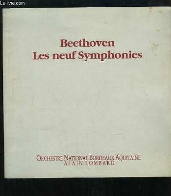 Beethoven. Les neuf Symphonies. LOMBARD Alain & COLLECTIF Occasion Livre