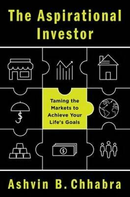 The Aspirational Investor by Ashvin B. Chhabra (2015, Hardcover)