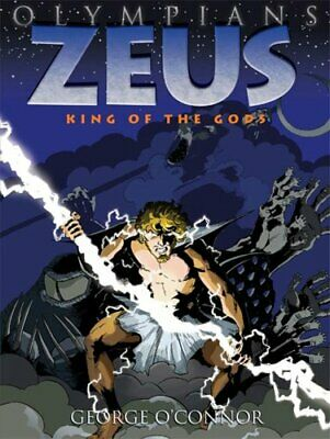 Olympians: Zeus : King of the Gods 1 by George O'Connor (2010, Hardcover)