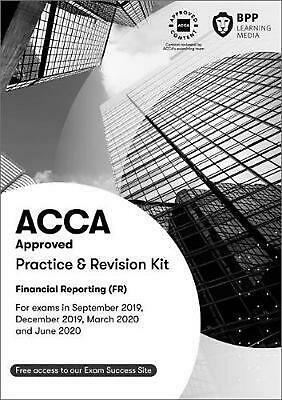 Acca Financial Reporting: Practice and Revision Kit by Bpp Learning Media Paperb