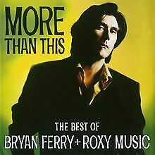 More Than This - The Best Of von Bryan Ferry & Roxy M... | CD | Zustand sehr gut