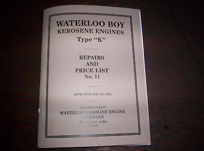 "Waterloo Boy Type ""K"" Hit & Miss Gas Engine Repairs & Price List #11 120 Pages !"