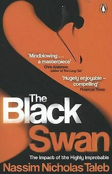 The Black Swan: The Impact of the Highly Improbable von ... | Buch | Zustand gut