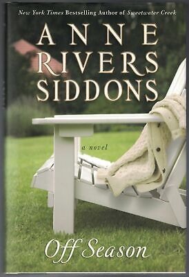 Anne Rivers SIDDONS / Off Season Signed 1st Edition 2008