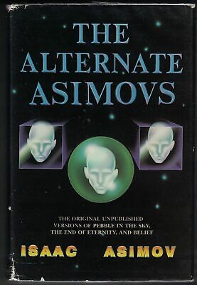 Isaac ASIMOV / The Alternate Asimovs First Edition 1986