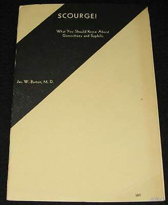 Scourge! 1943 Gonorrhoea And Syphilis Booklet James W Barton Venereal Disease