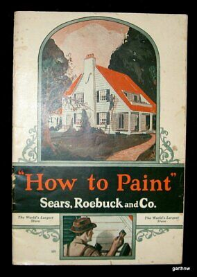 Sears Roebuck 1932 How To Paint Booklet For House Painters Advertising Promo