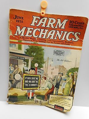 "Vintage - ""FARM MECHANICS"" Magazine - June 1925 - Published in Chicago, Ill."