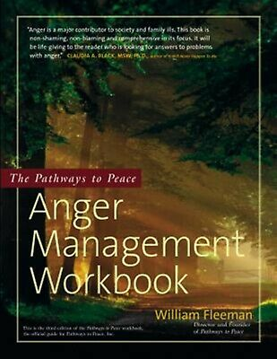 The Pathways to Peace Anger Management Workbook by Fleeman, William -Hcover