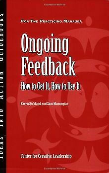 Ongoing Feedback: How to Get It, How to Use It (Ide... | Buch | Zustand sehr gut