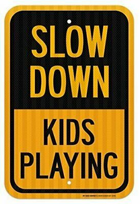 """Slow Down Kids Playing Sign - 12""""x18"""" - .080 3M EGP Reflective Aluminum"""