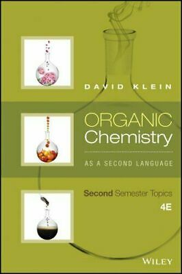 Organic Chemistry As a Second Language: Second Semester Topics 9781119110651