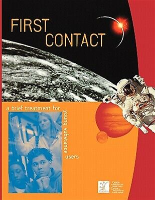 First Contact: A Brief Treatment for Young Substance Users by Breslin, Curtis