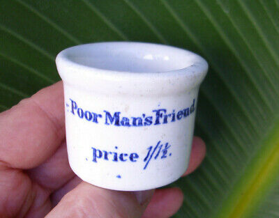 Antique,ceramic, ca 1885 Poor Man's Friend pharmacy quack cure-all ointment pot