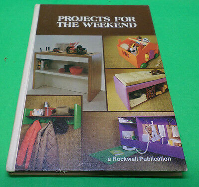 Projects For The Weekend by Rockwell Publication  1978 Hardcover Book