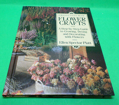 Flower Crafts Book by Ellen Spector Platt 1993