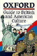 Oxford Guide to British and American Culture for Learner... | Buch | Zustand gut