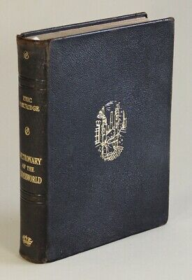 Eric Partridge / dictionary of the underworld British and American Being 1st ed