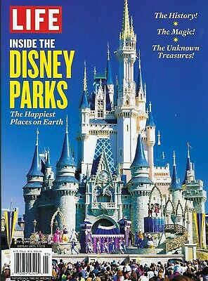 LIFE Special Inside Disney Parks The History, The Magic, Unknown Treasures  2019