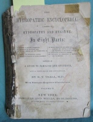 1854 Antique Quack Medicine; The Hydropathic Encyclopedia Vol 2   naturopathy