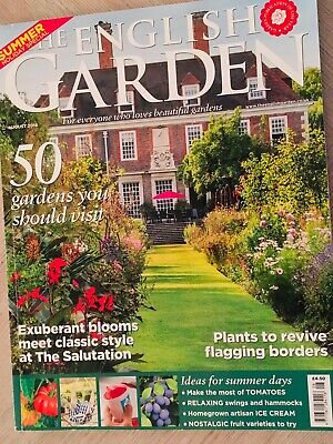THE ENGLISH GARDEN MAGAZINE ISSUE AUGUST 2018 50 Gardens you should visit