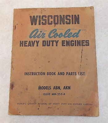 WISCONSIN Engines Instruction Book & Parts Catalog Models ABN, AKN Air Cooled HD